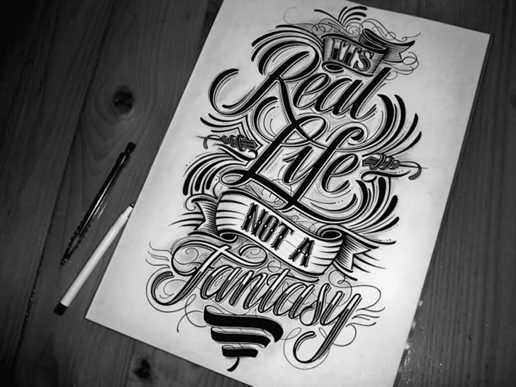 Real Life is Not Fantasy Lettering by Mateusz Witczak
